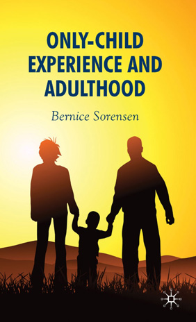 Bernice Sorensen nly Child Experience and Adulthood